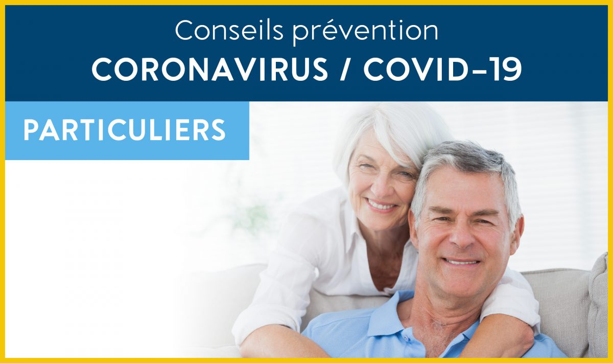 Particuliers, retraités… : tous nos conseils pour vous aider à vivre sereinement cette période de crise liée au Coronavirus
